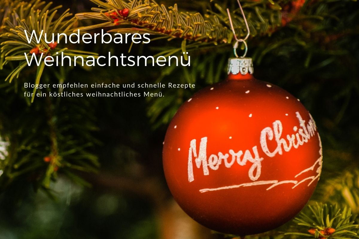 Weihnachtsessen – Ideen für ein wunderbares Weihnachtsmenü